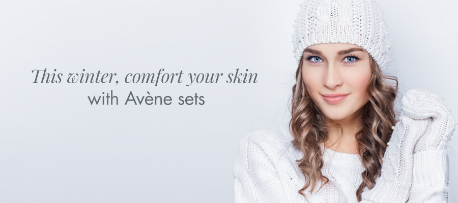 THIS WINTER, COMFORT YOUR SKIN WITH AVÈNE SETS