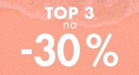 TOP 3 NA TOP 30%