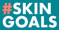 #SKIN GOALS